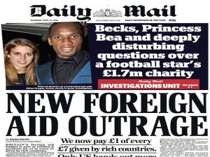 The tabloids have put the UK's overseas-aid budget under pressure